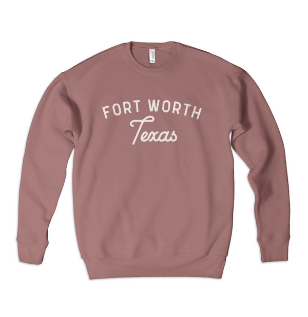 Fort Worth Texas - Sweatshirt