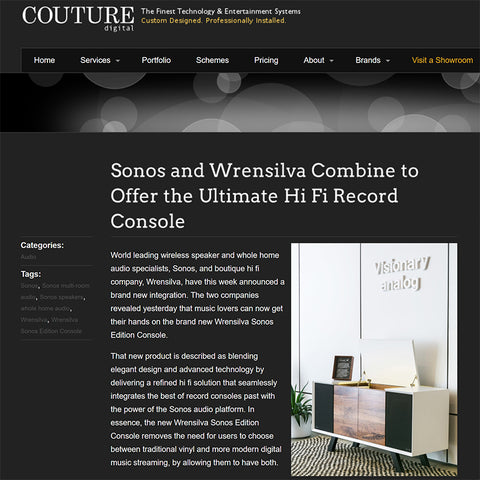 Couture Digital Sonos and Wrensilva Combine to Offer the Ultimate HiFi