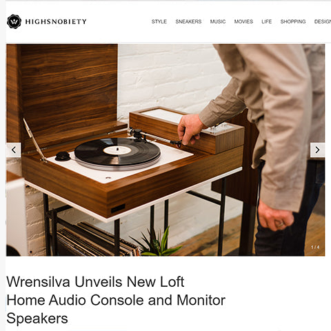 HighSnobiety: Wrensilva Loft a fresh take on the modern record console