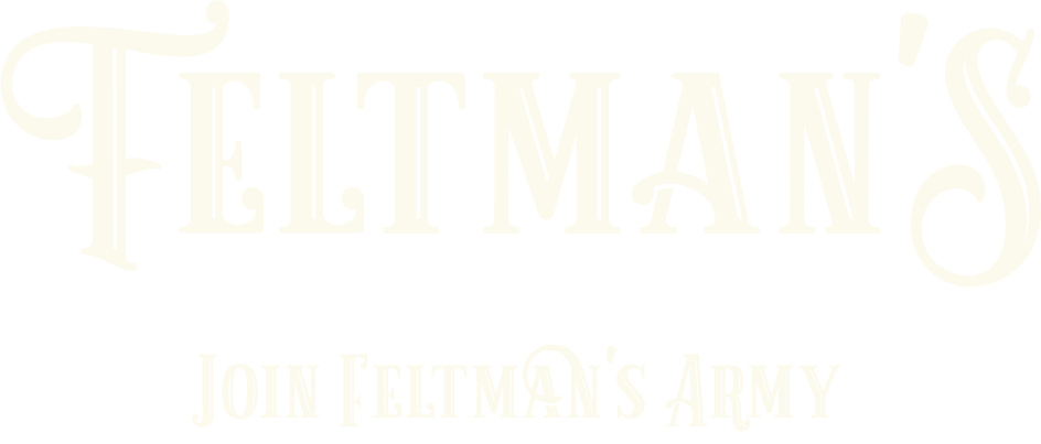 Join Feltman's Army