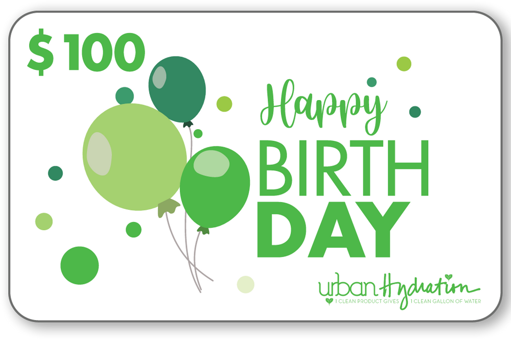 "Load image into Gallery viewer, Urban Hydration ""Happy Birthday"" $100 Gift Card"