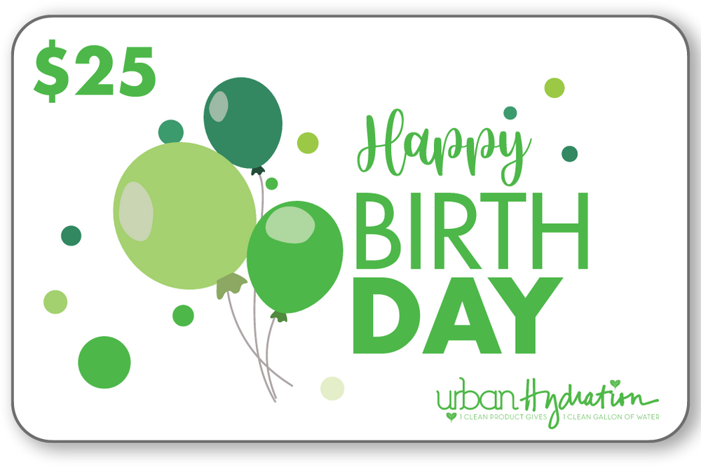 "Urban Hydration ""Happy Birthday"" $25 Gift Card"