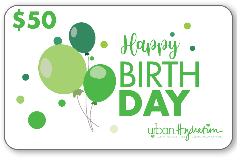"Urban Hydration ""Happy Birthday"" $50 Gift Card"