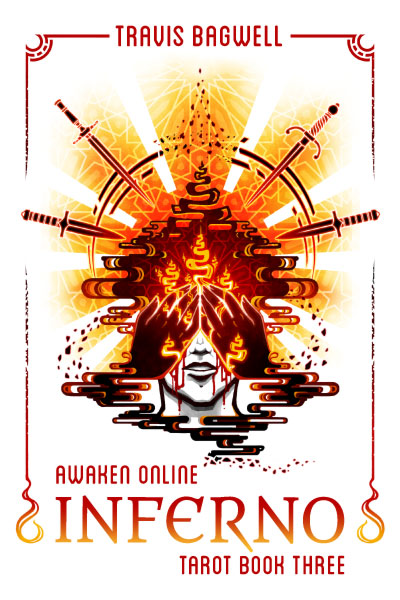 Awaken Online: Inferno (Tarot #3) - Signed Print Edition