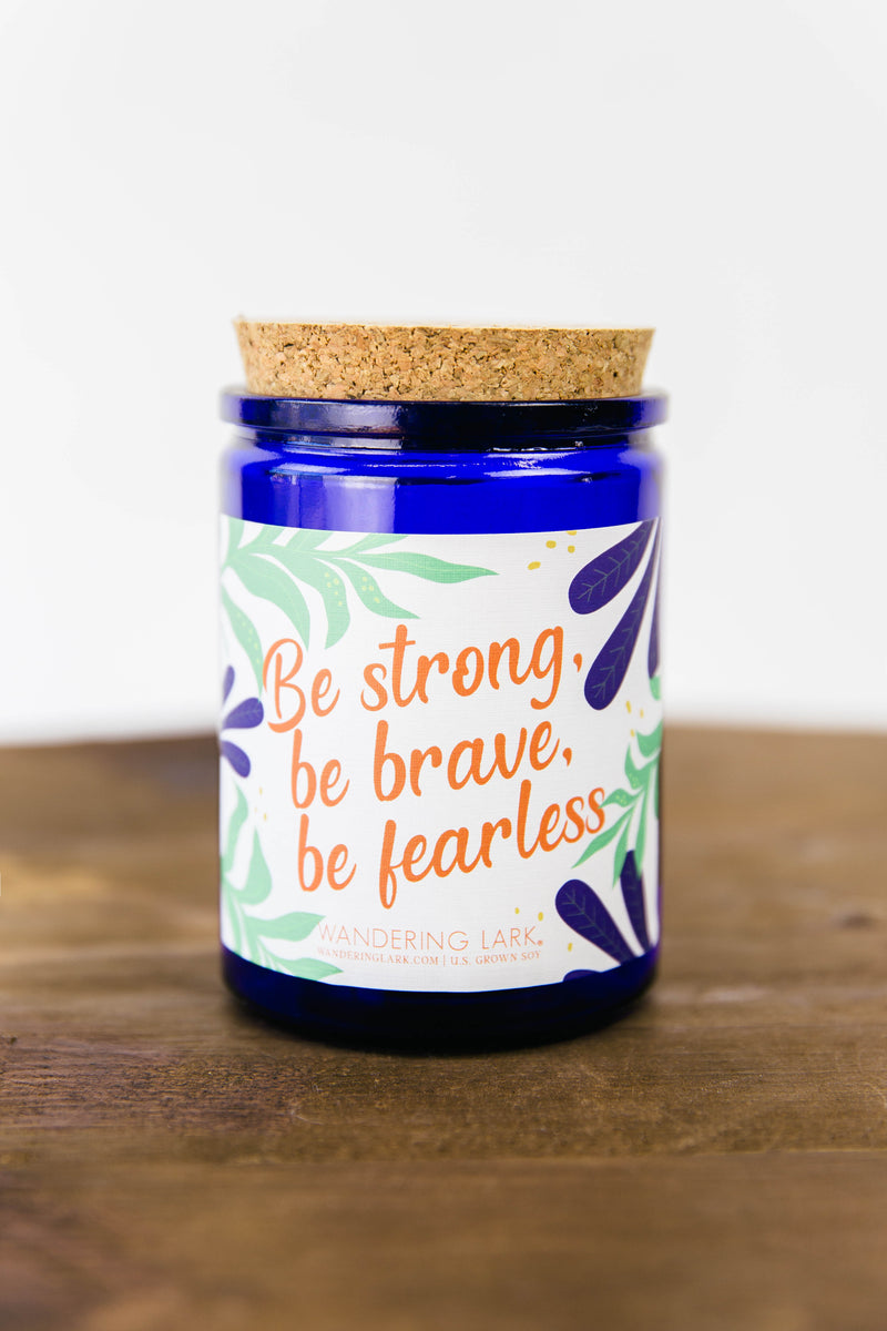 Be Strong Motivational Candle