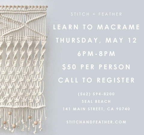 Learn to Macrame at Stitch and Feather