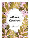 Advice To Remember: A Journal - Stitch And Feather