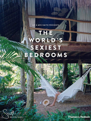 World's Sexiest Bedrooms Book - Stitch And Feather