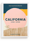 California Living and Eating - Stitch And Feather