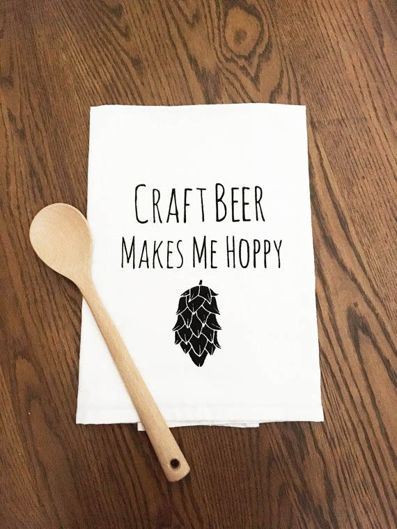Craft Beer Makes Me Hoppy Tea Towel - Stitch And Feather