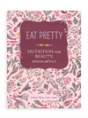 Eat Pretty - Stitch And Feather