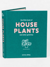 Little Book Of House Plants - Stitch And Feather