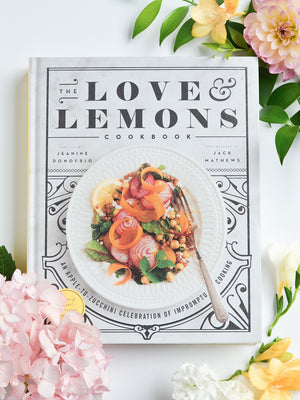 The Love and Lemons Cookbook - Stitch And Feather