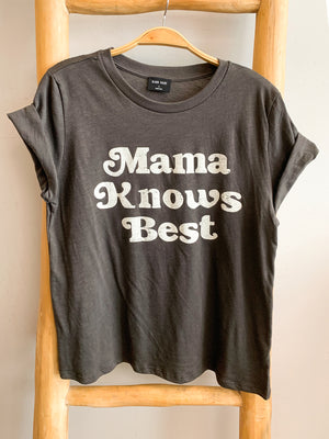 Mama Knows Best Tee - Stitch And Feather