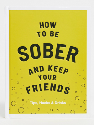 How to be Sober and Keep Your Friends - Stitch And Feather