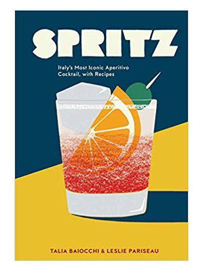 spritz, cocktail cookbook,