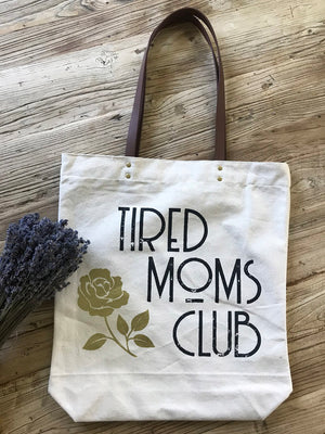 Tired Moms Club Tote Bag - Stitch And Feather