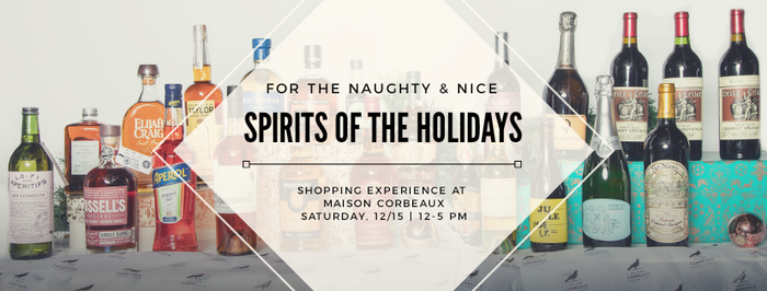 Spirits of the Holidays - Saturday, December 15th | 12-5pm