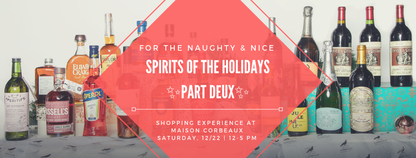 Spirits of the Holidays - Part Deux - Saturday, December 22nd | 12-5pm