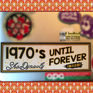 Shadynasty - 70's Until Forever Slap