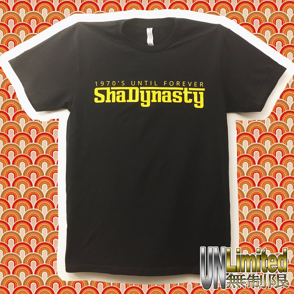 Shadynasty - 70's Forever T-Shirt