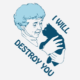 I Will Destroy You Funny Cute Cat T-Shirt