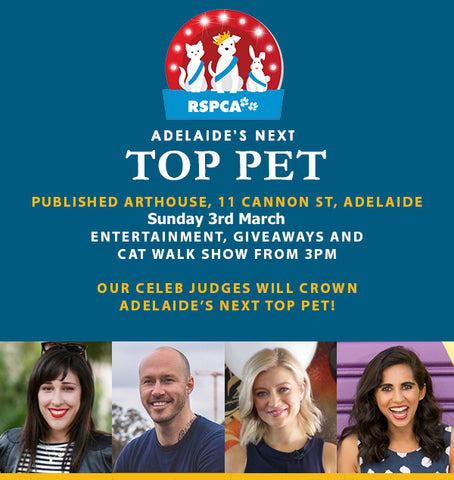 Adelaide's Next Top Pet RSPCA SA Fundraiser