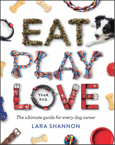 Lara Shannon Book Eat Play Love Your Dog cover