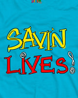 T-SHIRT SAVIN LIVES