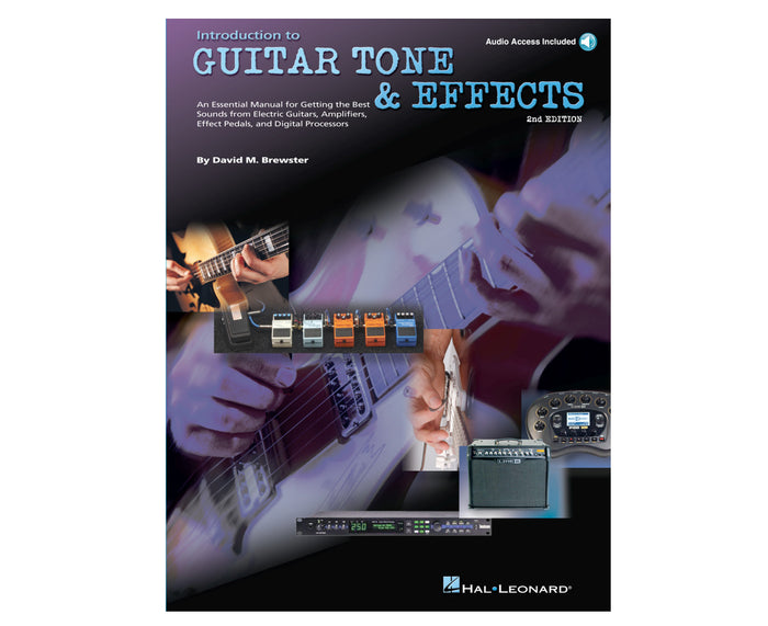 Introduction to Guitar Tone & Effects by David M. Brewster