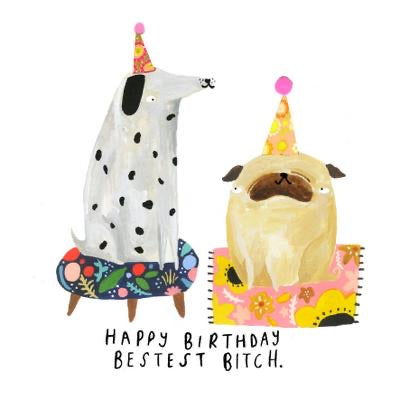 Happy Birthday Bestest Bitch - Blank