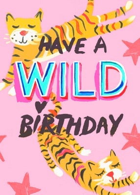 Have A Wild Birthday - Blank