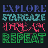 Explore Stargaze Dream Repeat by Melody Gardy + House Of HaHa