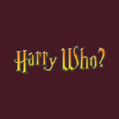Harry Who? by Melody Gardy