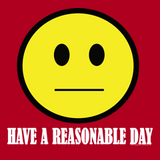 Have A Reasonable Day by Aaron Gardy + House Of HaHa