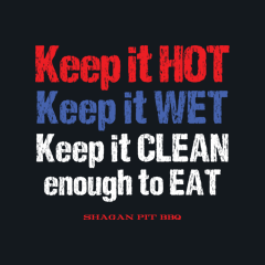 Keep It Hot, Keep It Wet, Keep It Clean Enough To Eat