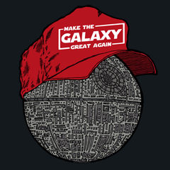 Make the Galaxy Great Again