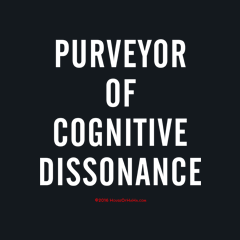 Purveyor of Cognitive Dissonance