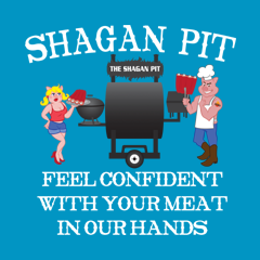 Shagan Pit Feel Confident with Your Meat in Our Hands by Shagan Pit