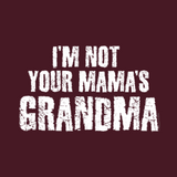 Not Your Mama's Grandma by Melody Gardy