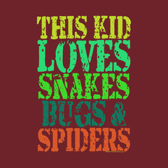 This Kid Loves Snakes Bugs Spiders by Melody Gardy + House Of HaHa