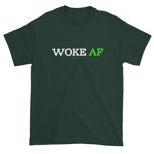 Woke AF Social Justice Racism Awareness Cool Slang Men's T-shirt + House Of HaHa