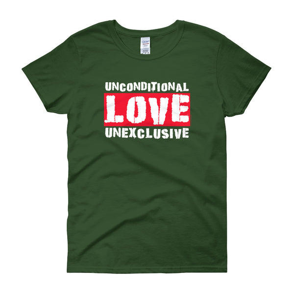 Unconditional Love Unexclusive Family Unity Peace Women's short sleeve t-shirt + House Of HaHa