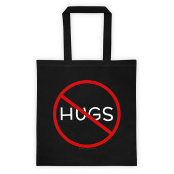 No Hugs Don't Touch Me Introvert Personal Space PSA Tote Bag + House Of HaHa Best Cool Funniest Funny Gifts