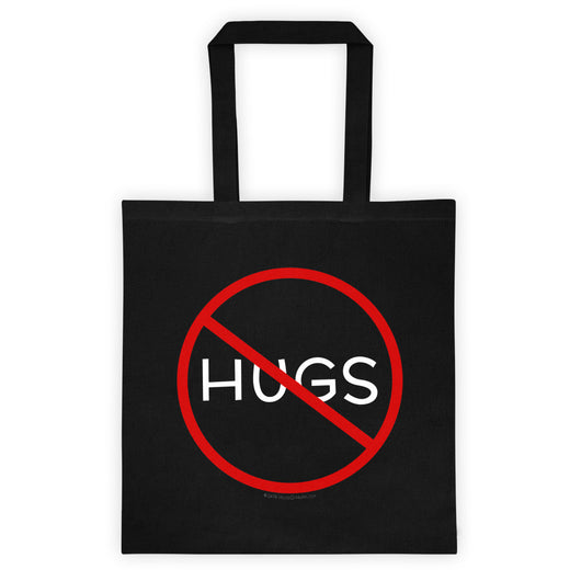 No Hugs Don't Touch Me Introvert Personal Space PSA Tote Bag + House Of HaHa