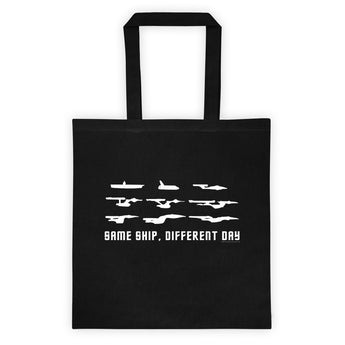 Same Ship Different Day Star Trek Enterprise Parody Fan Homage Tote Bag + House Of HaHa Best Cool Funniest Funny Gifts