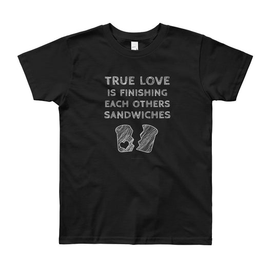 True Love is Finishing Each Other's Sandwiches Youth Short Sleeve T-Shirt - Made in USA + House Of HaHa