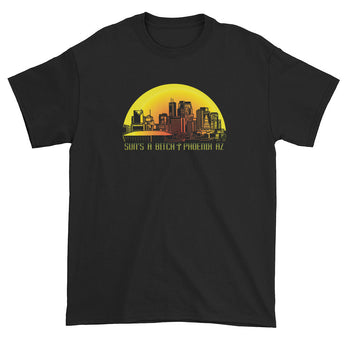 SUN'S A BITCH | Phoenix, AZ Skyline Men's Short Sleeve T-Shirt + House Of HaHa Best Cool Funniest Funny Gifts