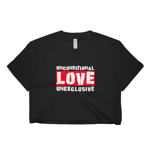 Unconditional Love Unexclusive Family Unity Peace Short Sleeve Crop Top - Made in USA + House Of HaHa