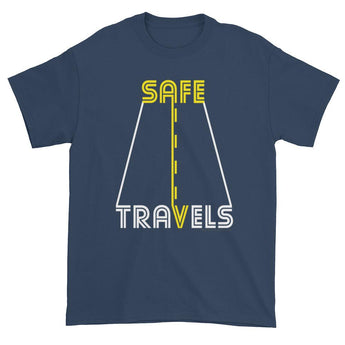 Safe Travels Vacation Road Trip Highway Driving Men's T-Shirt + House Of HaHa Best Cool Funniest Funny Gifts